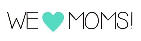 We Love Moms